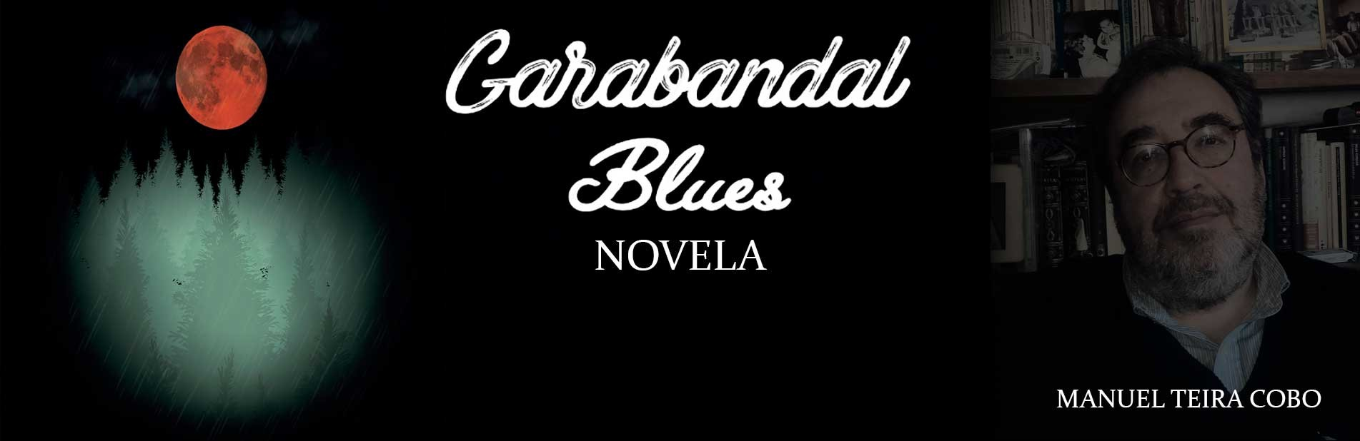 GARABANDAL BLUES
